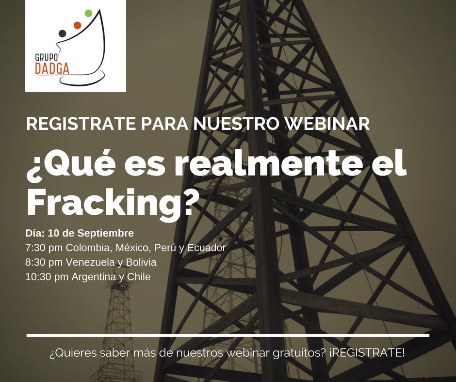 Webinar: ¿Qué es realmente el fracking?